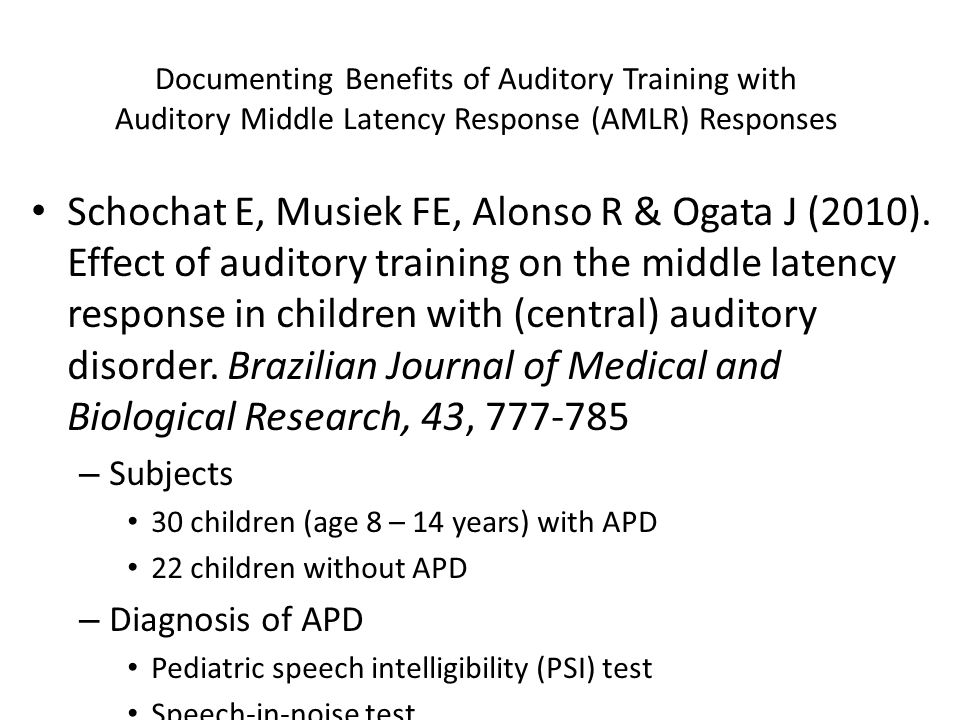 Documenting Benefits of Auditory Training with Auditory Middle Latency Response (AMLR) Responses