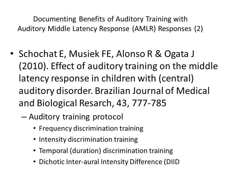 Documenting Benefits of Auditory Training with Auditory Middle Latency Response (AMLR) Responses (2)