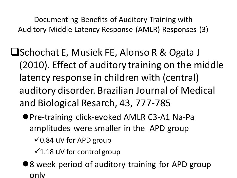Documenting Benefits of Auditory Training with Auditory Middle Latency Response (AMLR) Responses (3)