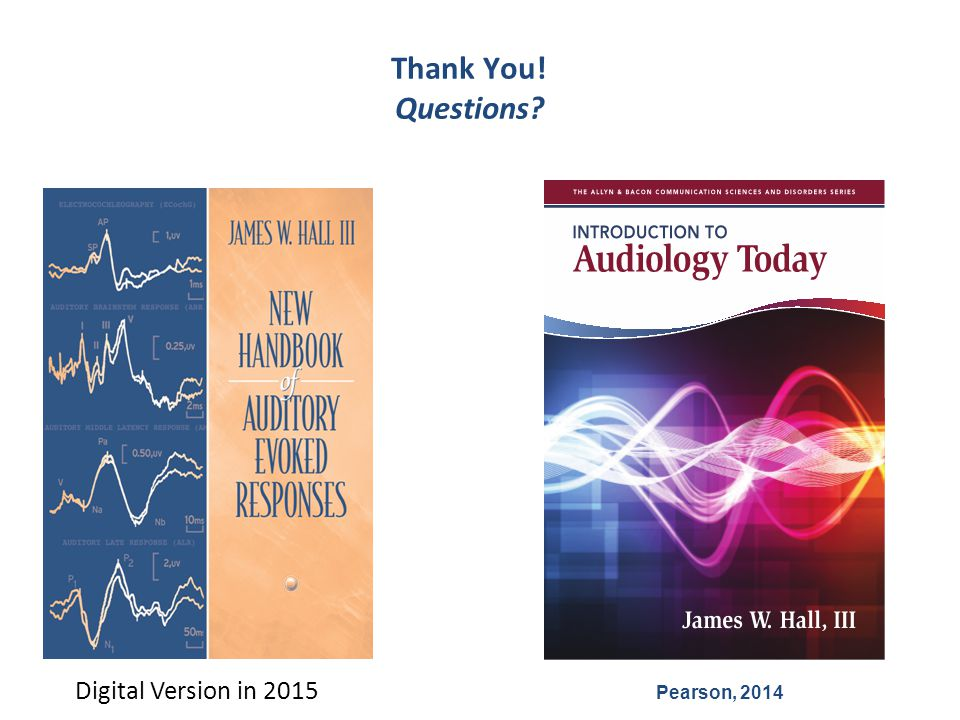 Thank You! Questions Digital Version in 2015 Pearson, 2014