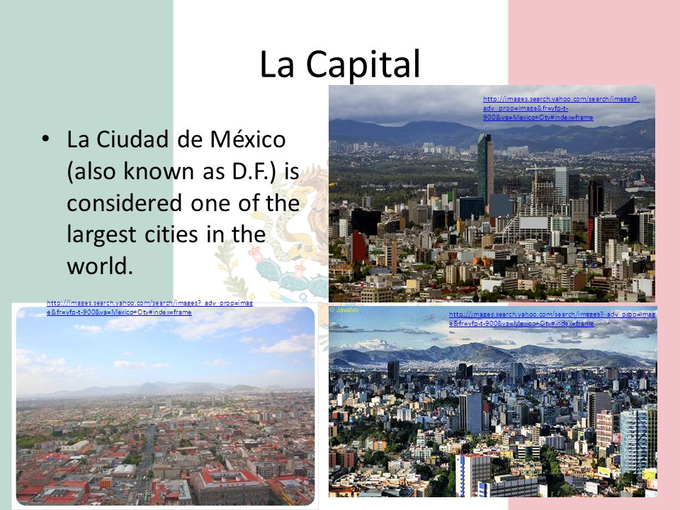 La Capital http://images.search.yahoo.com/search/images _adv_prop=image&fr=yfp-t-900&va=Mexico+City#index=frame.