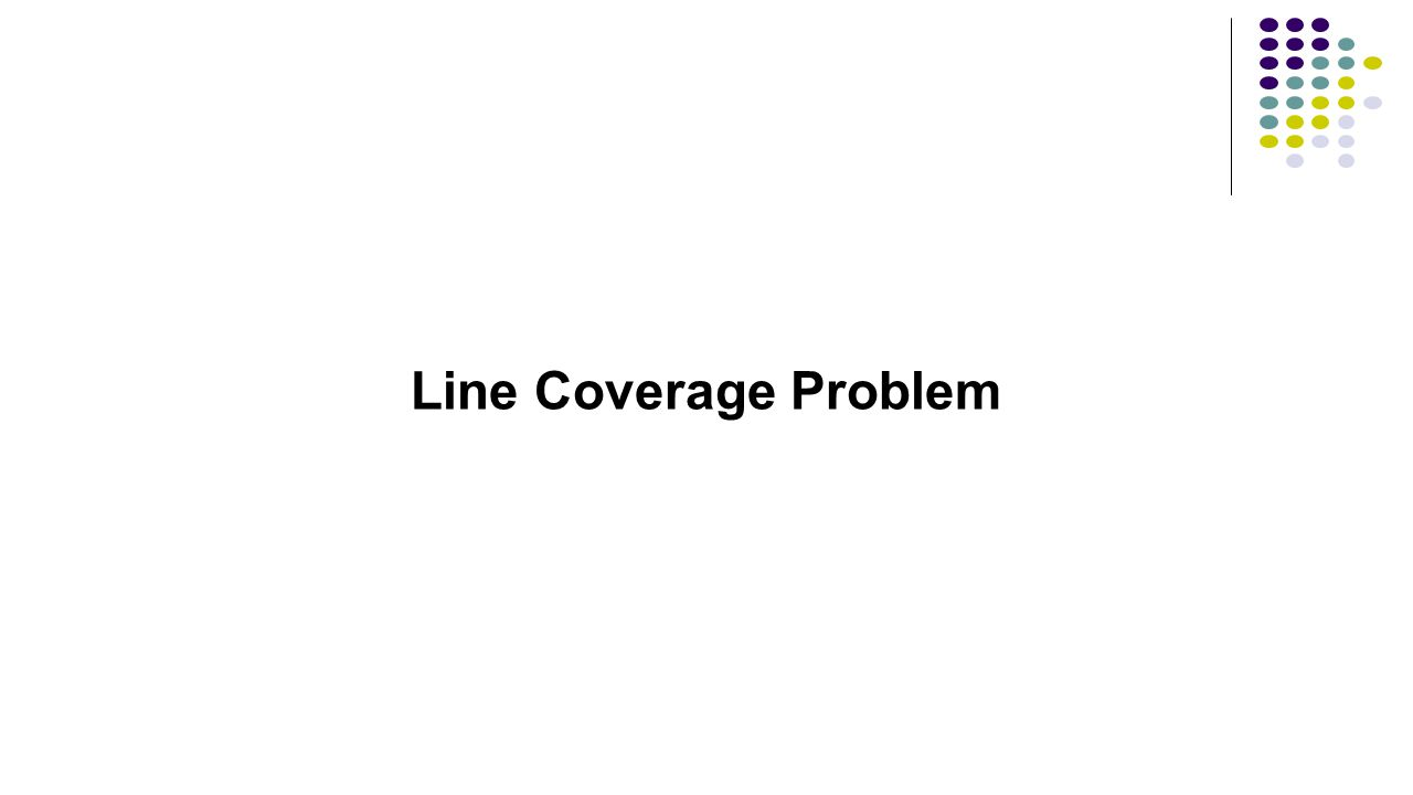 Line Coverage Problem
