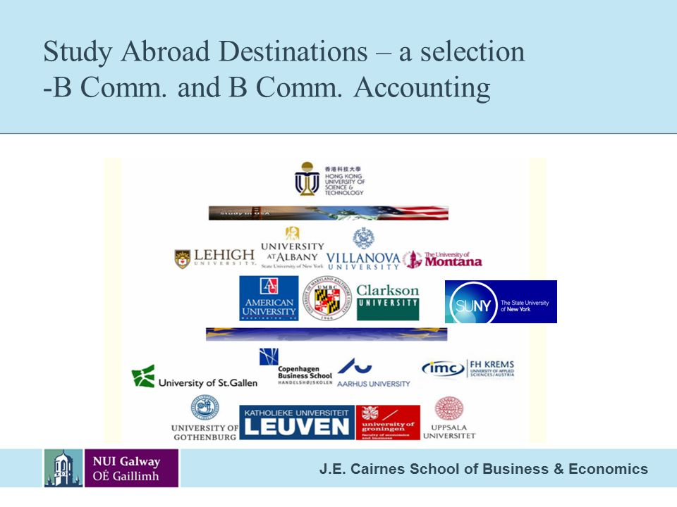 Study Abroad Destinations – a selection -B Comm. and B Comm. Accounting