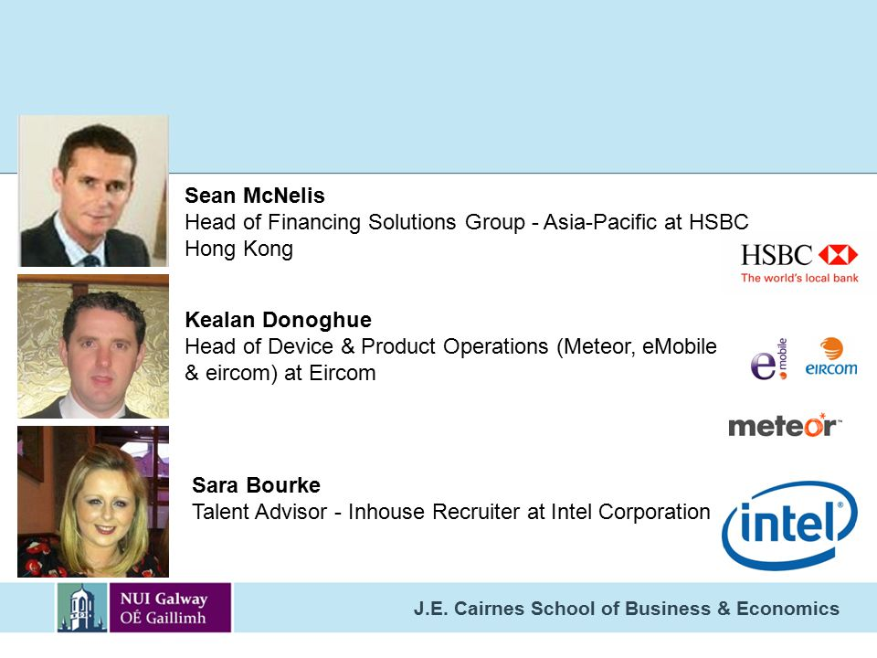 Sean McNelis Head of Financing Solutions Group - Asia-Pacific at HSBC. Hong Kong. Kealan Donoghue.