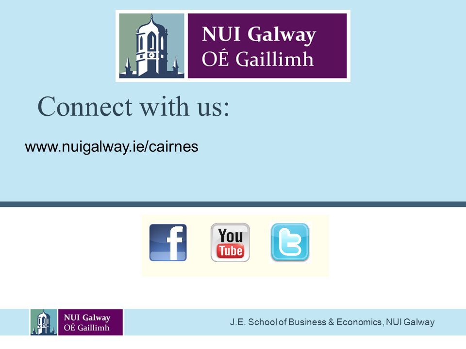 Connect with us: www.nuigalway.ie/cairnes