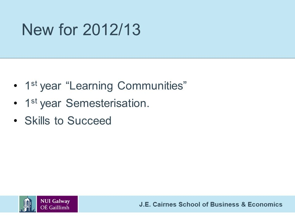 New for 2012/13 1st year Learning Communities