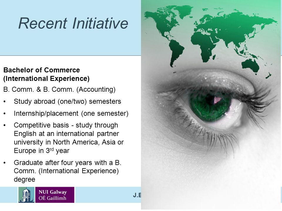 Recent Initiative Bachelor of Commerce (International Experience)