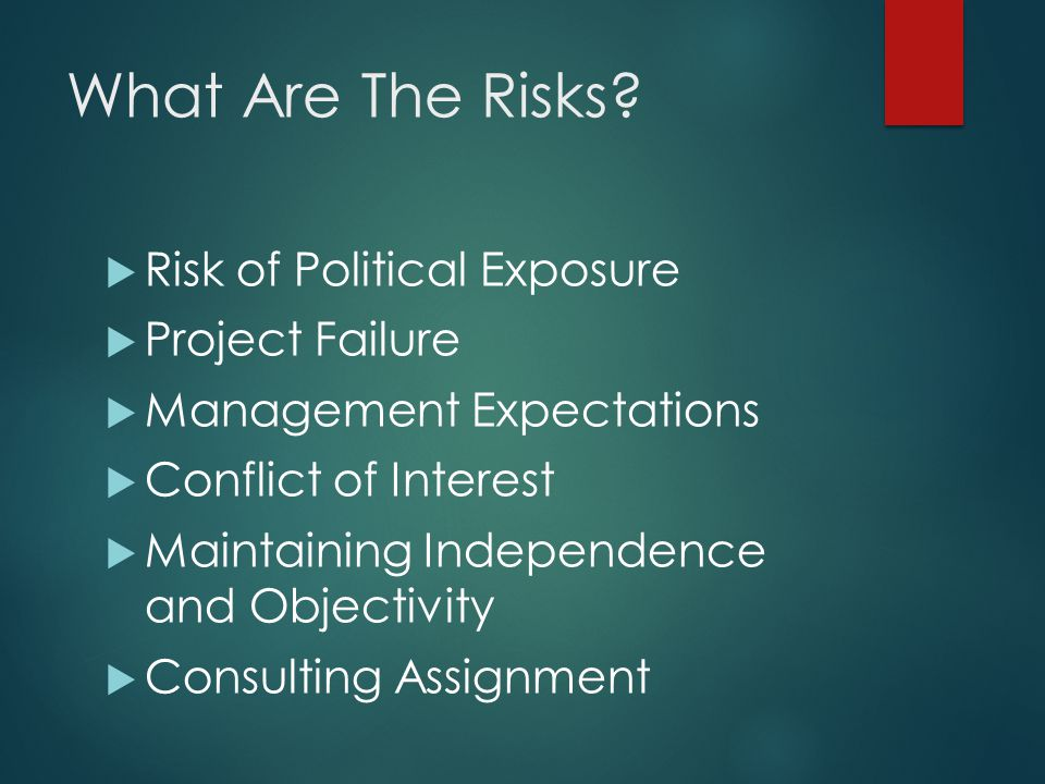 What Are The Risks Risk of Political Exposure Project Failure