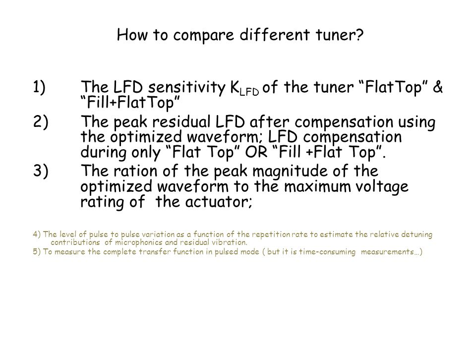 How to compare different tuner