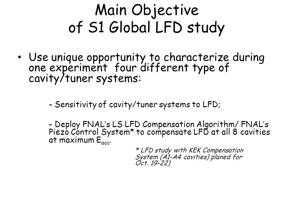 Main Objective of S1 Global LFD study