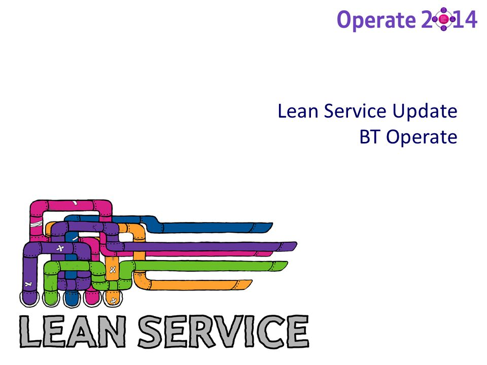 Lean Service Update BT Operate