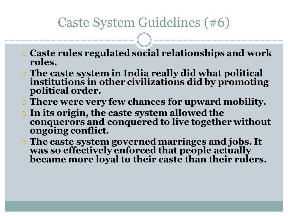 Caste System Guidelines (#6)