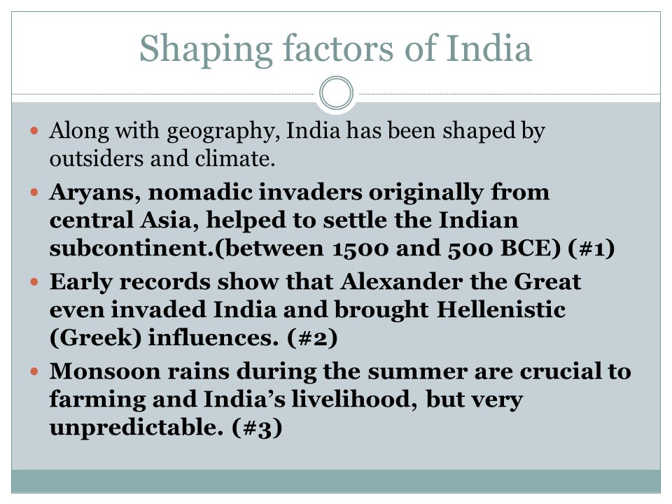 Shaping factors of India