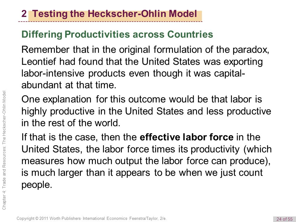 whether the leontief paradox invalidate the heckscher ohlin model of trade The heckscher–ohlin model this problem became known as the leontief paradox alternative trade models and various explanations for the paradox have emerged as a.