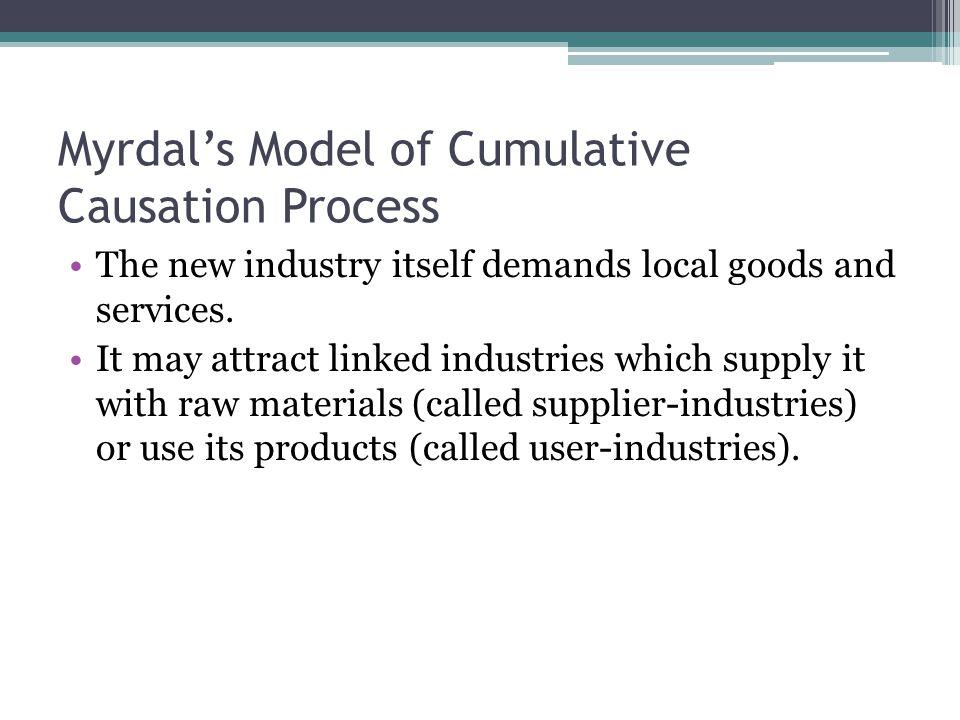 Myrdal's Model of Cumulative Causation Process