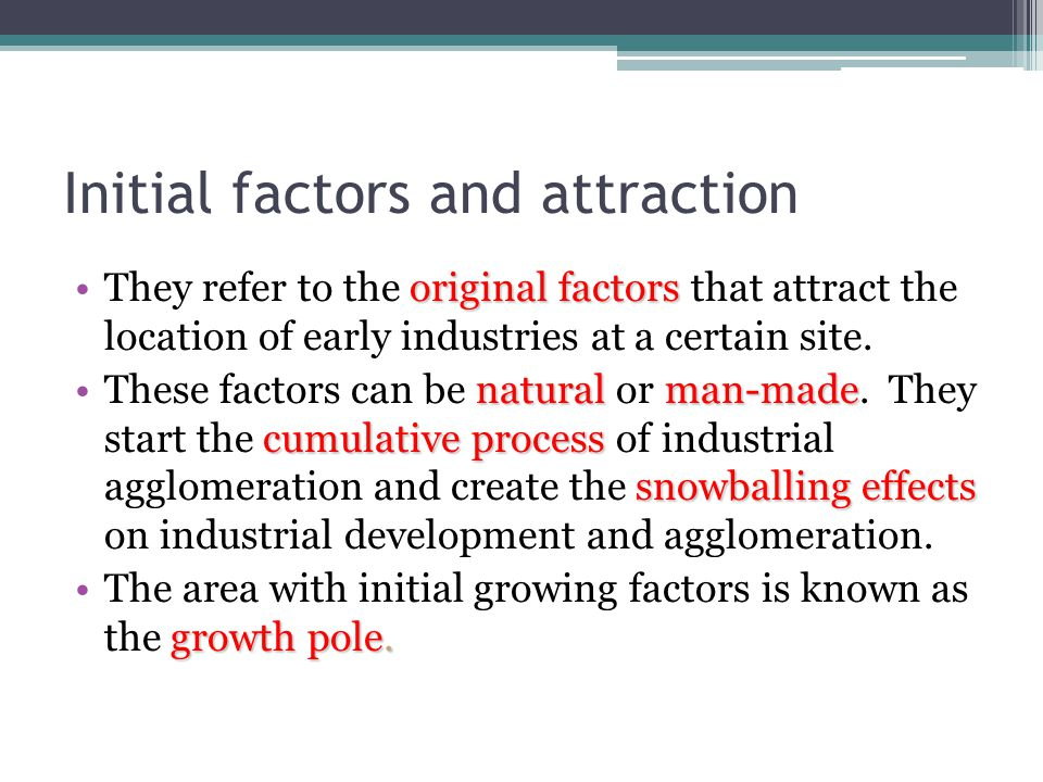 Initial factors and attraction