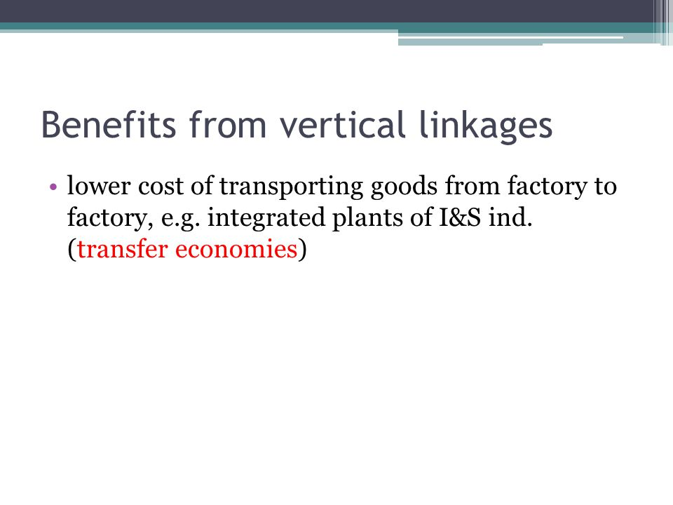Benefits from vertical linkages