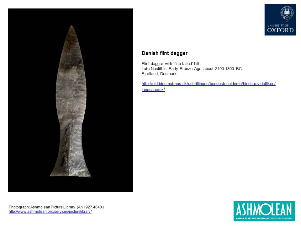 Danish flint dagger Flint dagger with 'fish-tailed' hilt.