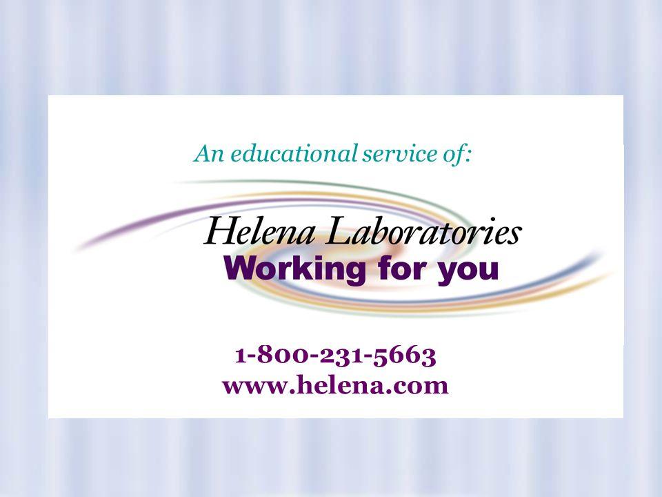 1-800-231-5663 www.helena.com An educational service of: