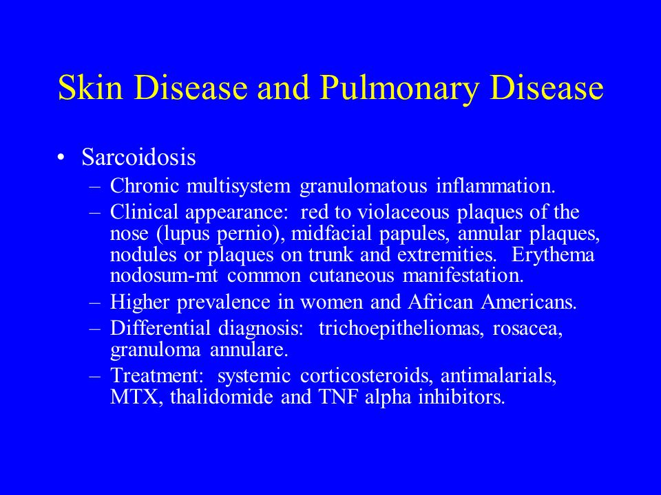 Skin Disease and Pulmonary Disease