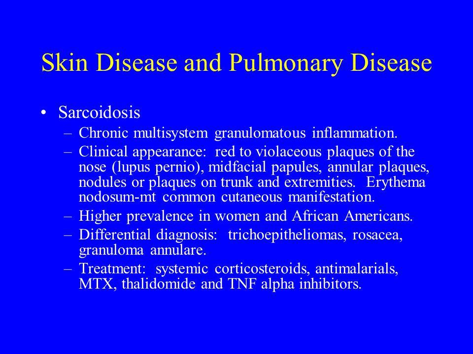 Skin Disease and Pulmonary Disease