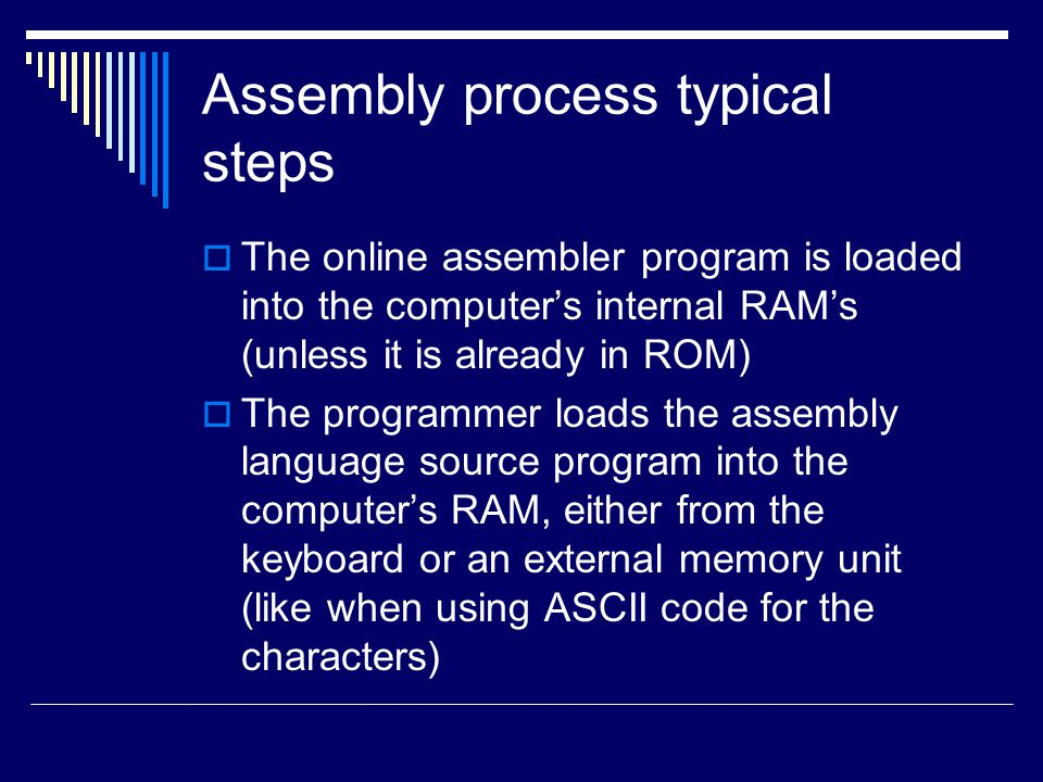 Assembly process typical steps