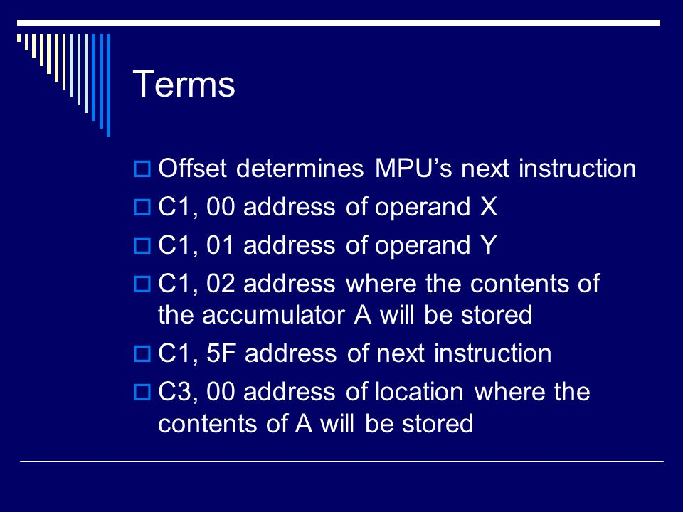 Terms Offset determines MPU's next instruction
