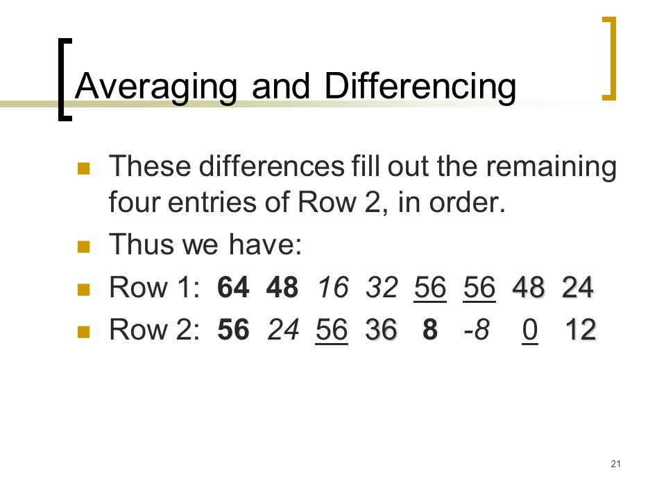 Averaging and Differencing