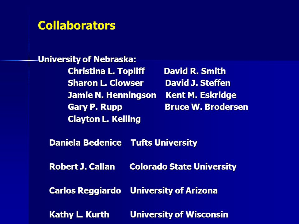 Collaborators University of Nebraska: