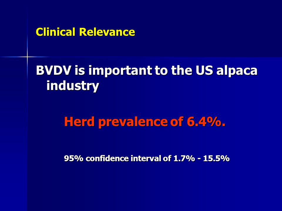BVDV is important to the US alpaca industry
