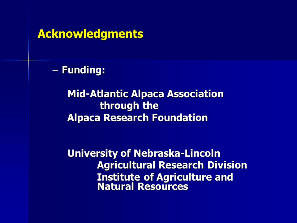Acknowledgments Funding: Mid-Atlantic Alpaca Association through the