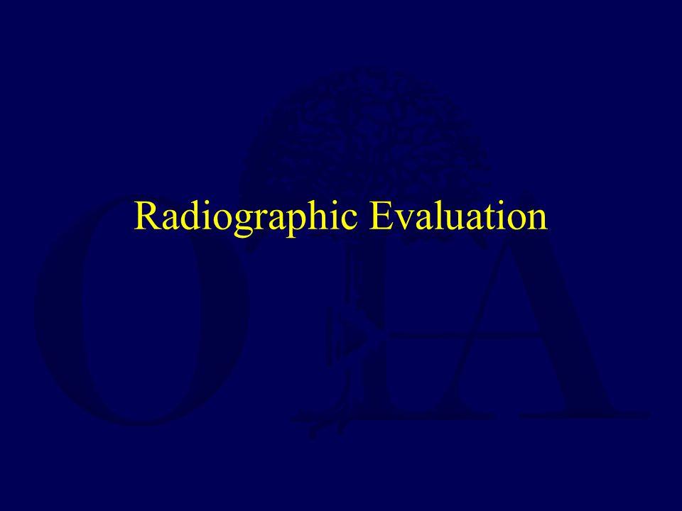 Radiographic Evaluation