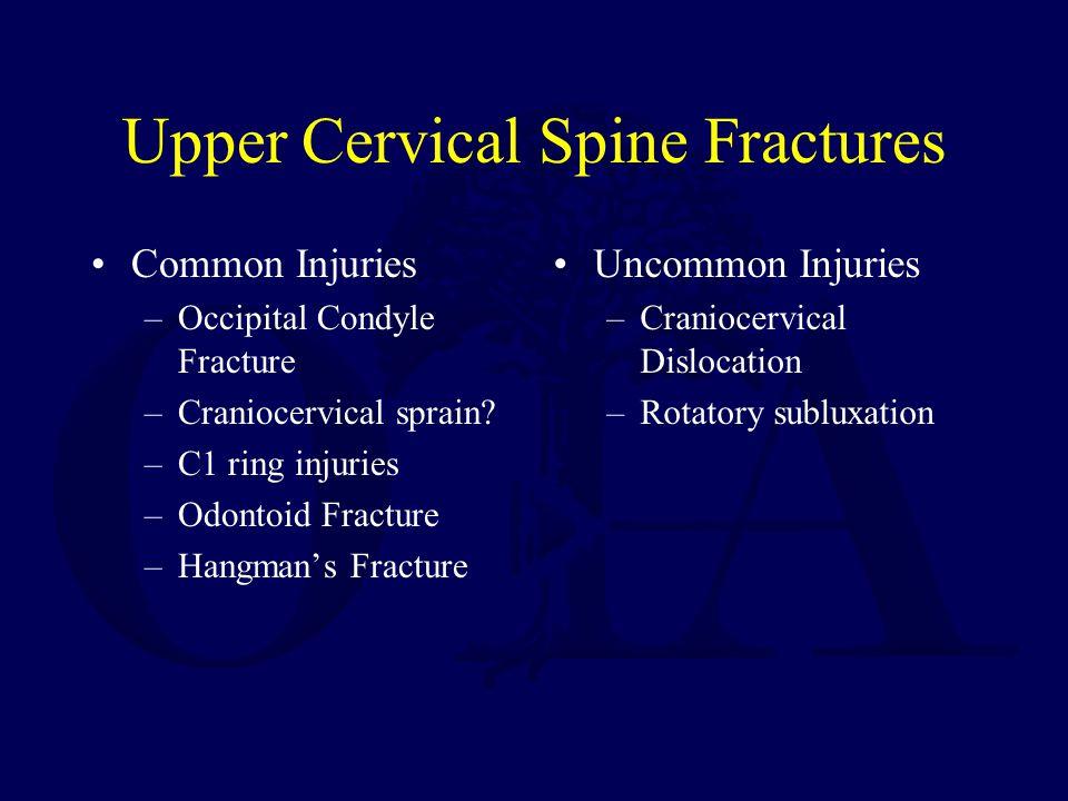 Upper Cervical Spine Fractures