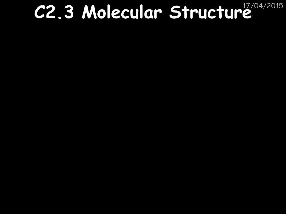 11/04/2017 C2.3 Molecular Structure