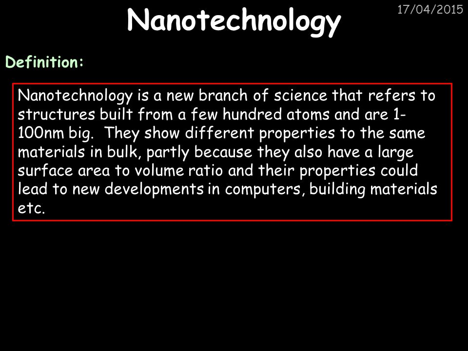 Nanotechnology Definition: