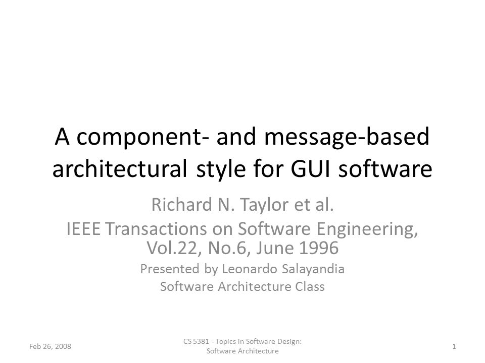 A component- and message-based architectural style for GUI software