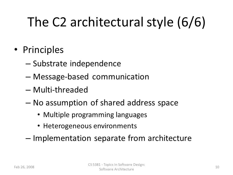 The C2 architectural style (6/6)