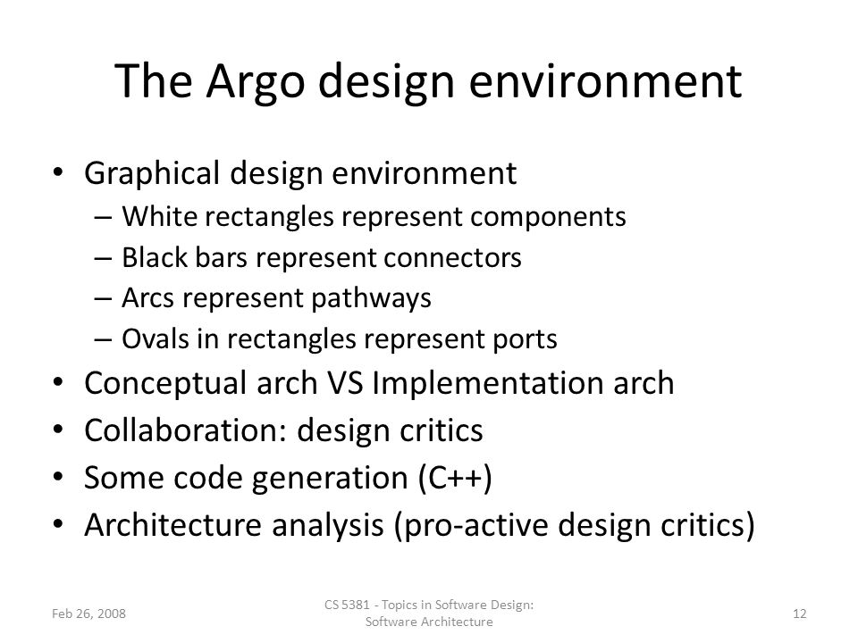 The Argo design environment