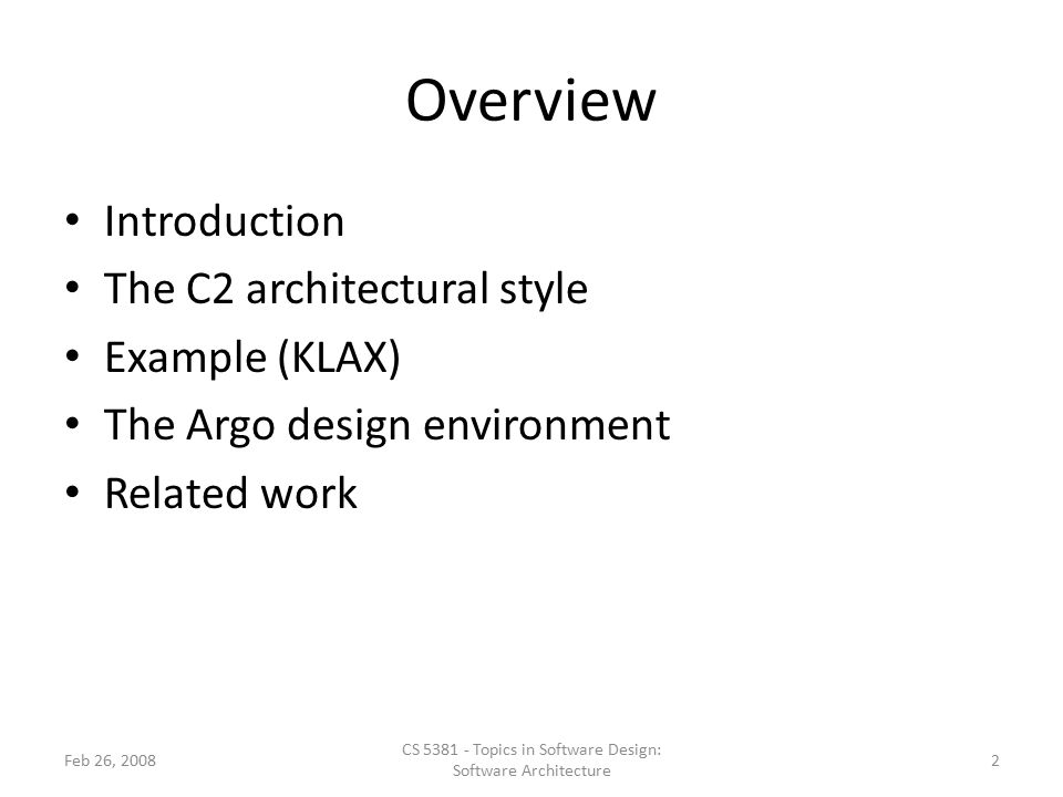 CS 5381 - Topics in Software Design: Software Architecture