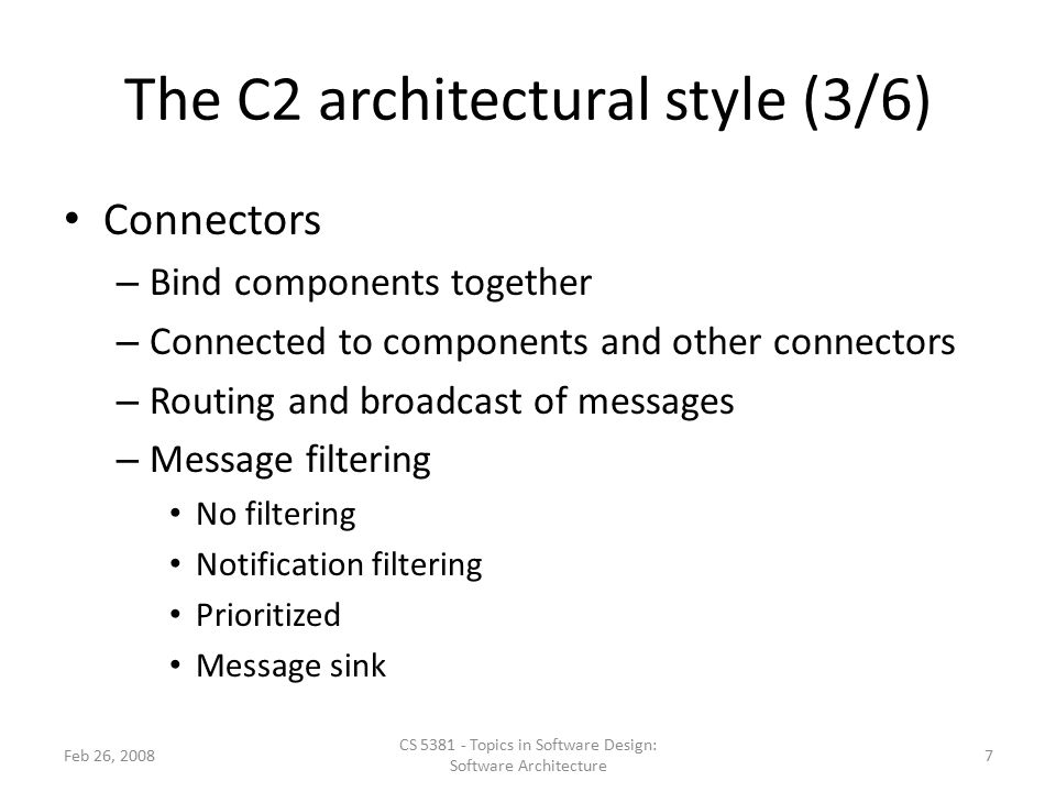 The C2 architectural style (3/6)
