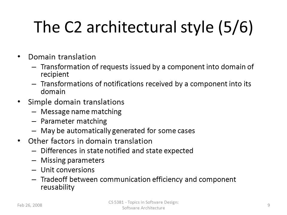The C2 architectural style (5/6)