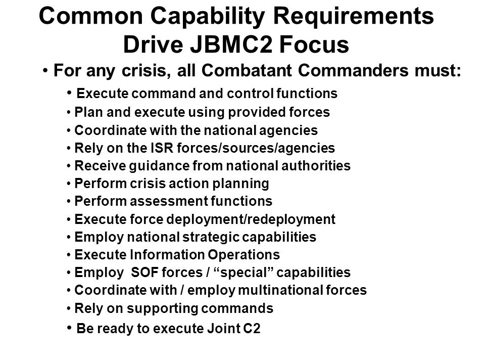 Common Capability Requirements Drive JBMC2 Focus