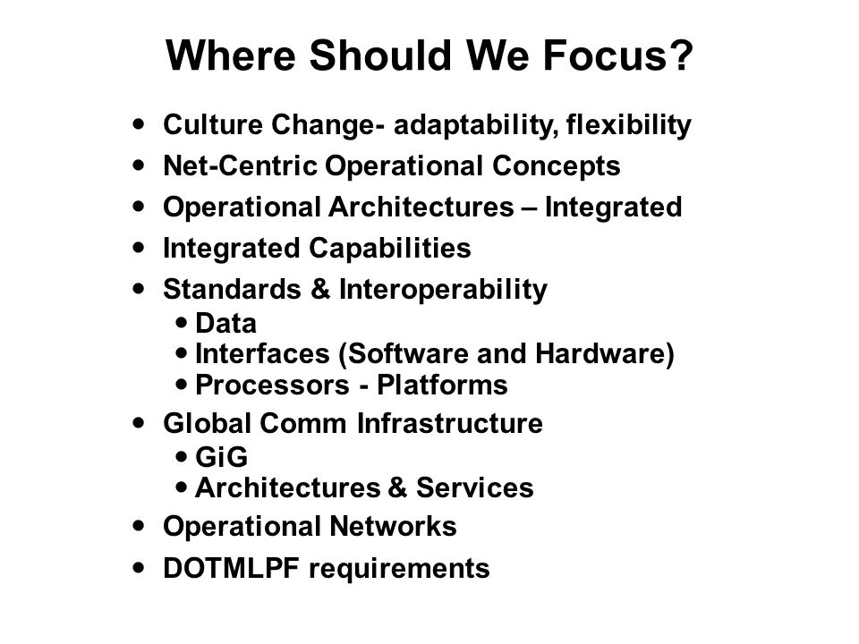 Where Should We Focus Culture Change- adaptability, flexibility