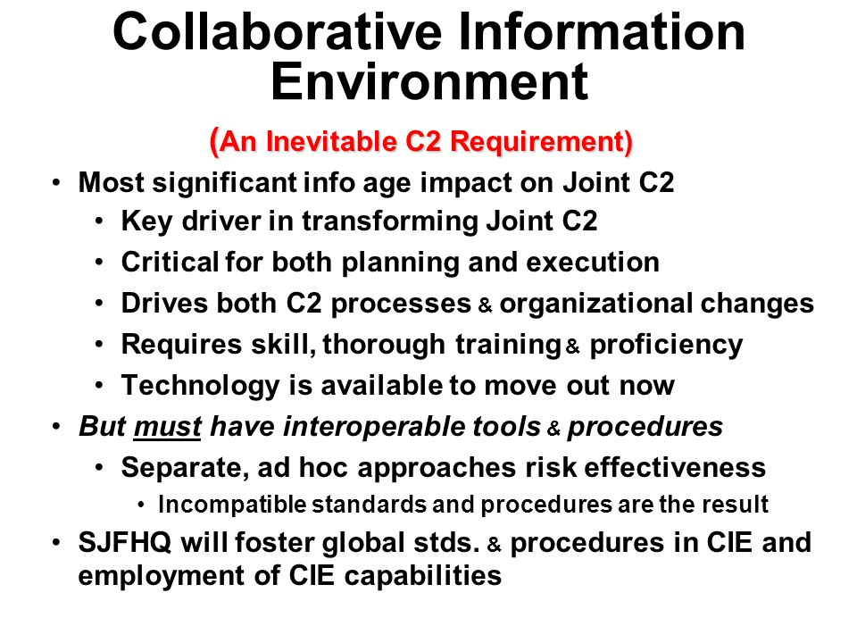 Collaborative Information Environment