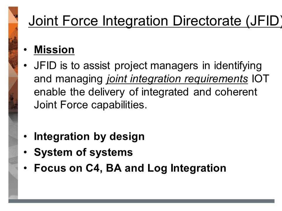 Joint Force Integration Directorate (JFID)