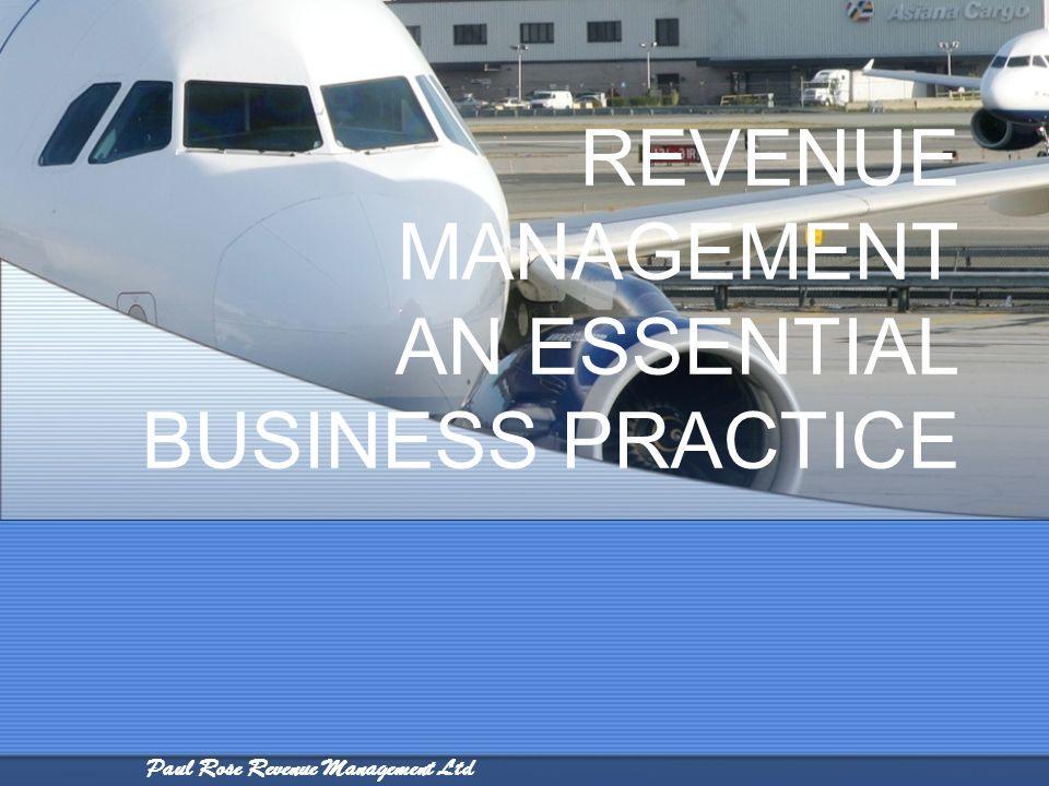 REVENUE MANAGEMENT AN ESSENTIAL BUSINESS PRACTICE