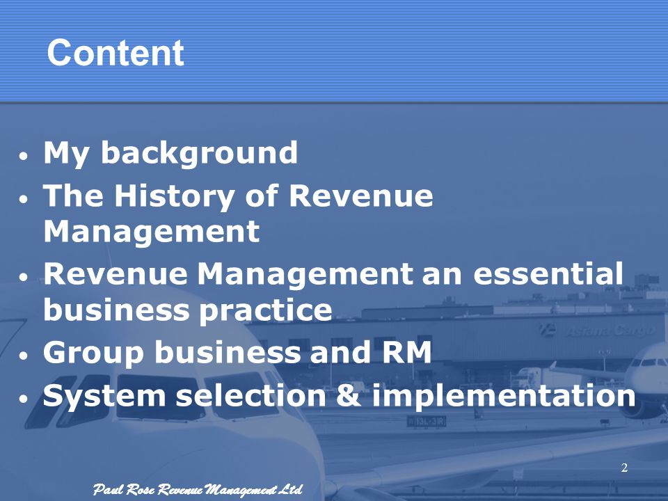 Content My background The History of Revenue Management