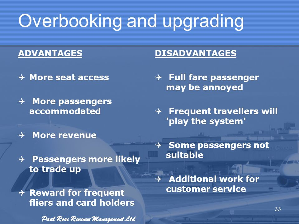Overbooking and upgrading