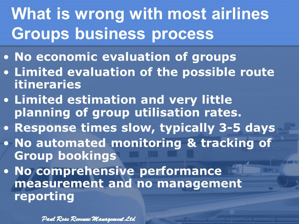 What is wrong with most airlines Groups business process