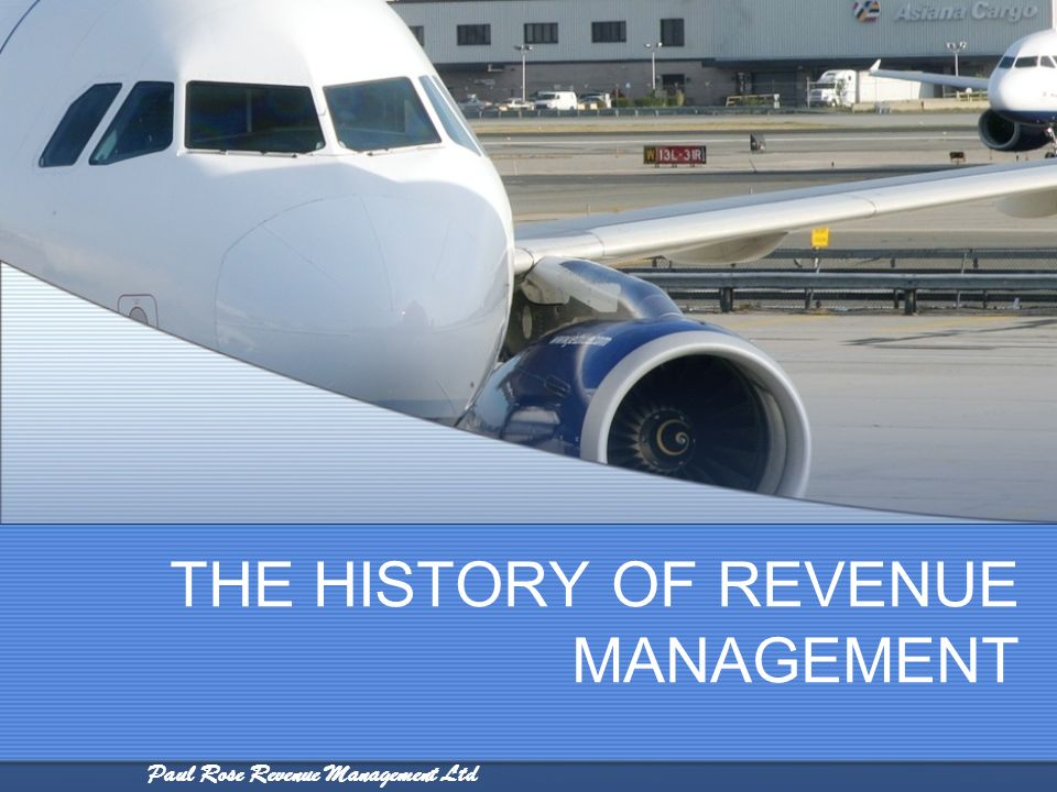 THE HISTORY OF REVENUE MANAGEMENT